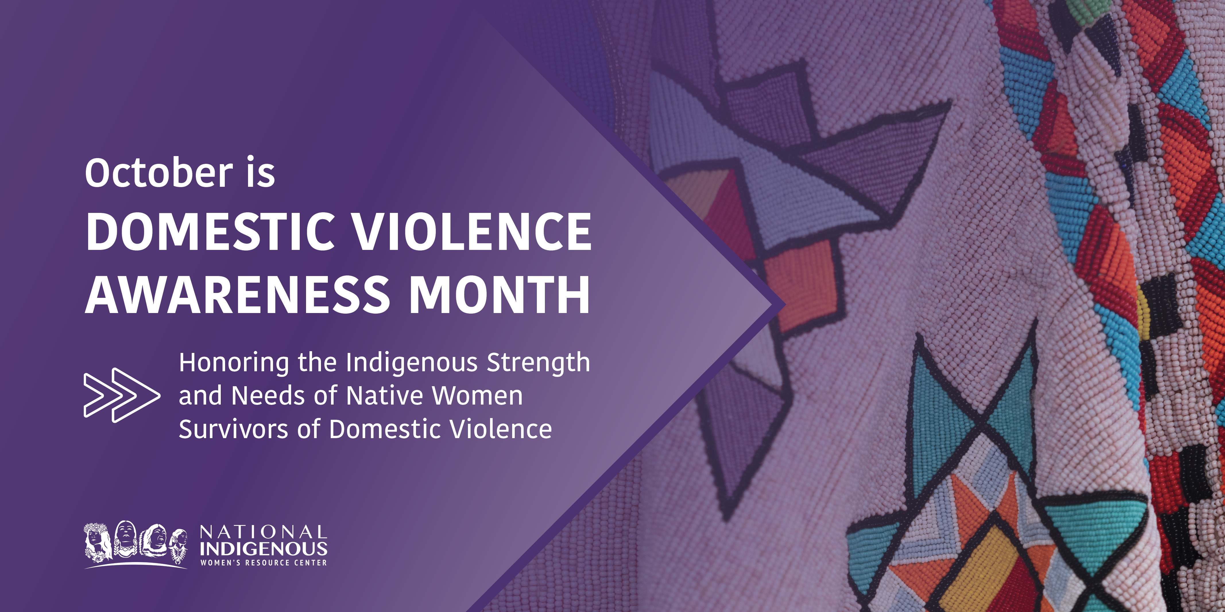 """ID: Native blanket and purple background with text, """"October is Domestic Violence Month, Honoring the Indigenous Strength and Needs of Native Women Survivors of Domestic Violence"""" plus white NIWRC logo."""