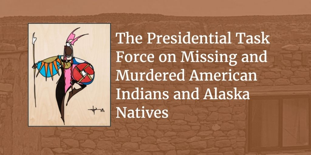 Tan overlay with image of stone house beneath, covered by logo of Operation Lady Justice on left with text on right, 'The Presidential Task Force on Missing and Murdered American Indians and Alaska Natives.'